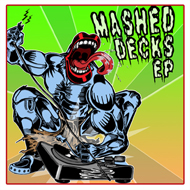 ACiDicy - Mashed Decks EP